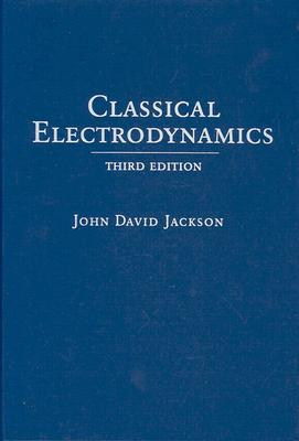 Classical Electrodynamics By Jackson, John David
