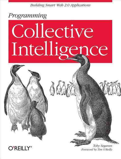 Programming Collective Intelligence By Segaran, Toby
